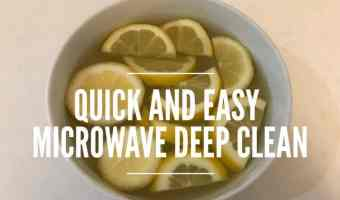 Deep Clean Your Microwave in 10 Minutes with this Nontoxic DIY Recipe