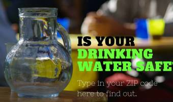 Is Your Drinking Water Safe? Type in Your ZIP Code and Find Out!