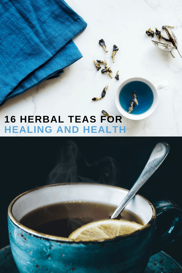 herbal tea loose and herbal tea with lemon with text overlay sixteen herbal teas for healing and health