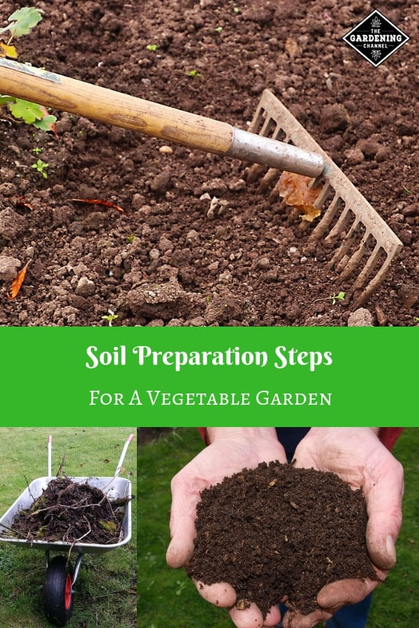 rake garden soil compost wheelbarrow with text overlay soil preparation steps for a vegetable garden
