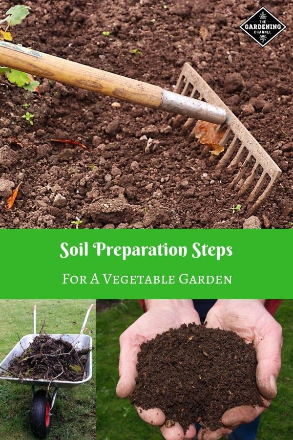 rake garden soil compost wheelbarrow with text overlay soil preparation steps for a vegetable garden