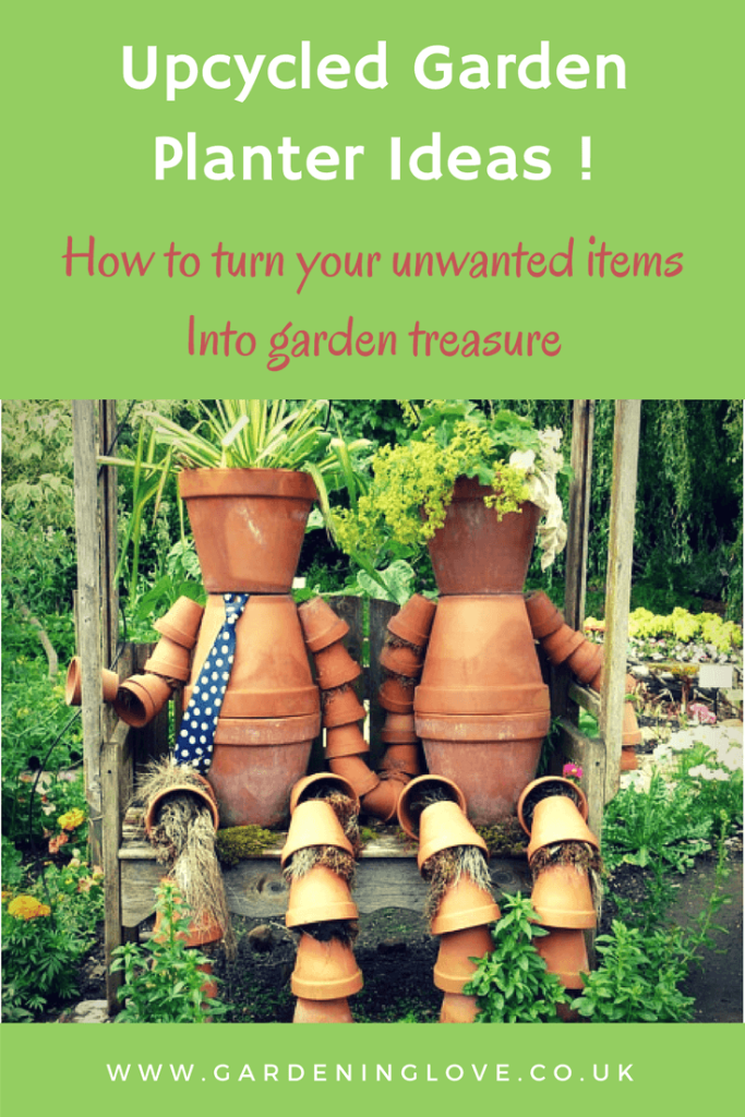 Upcycled garden planter ideas. Turn unwanted household items into garden plant pots and ornaments.