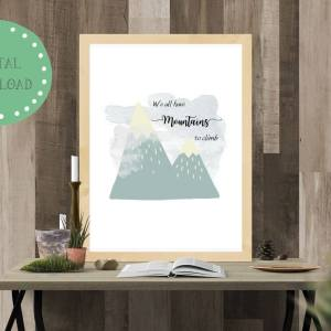 Mountains to climb mockup, printable image, digital download