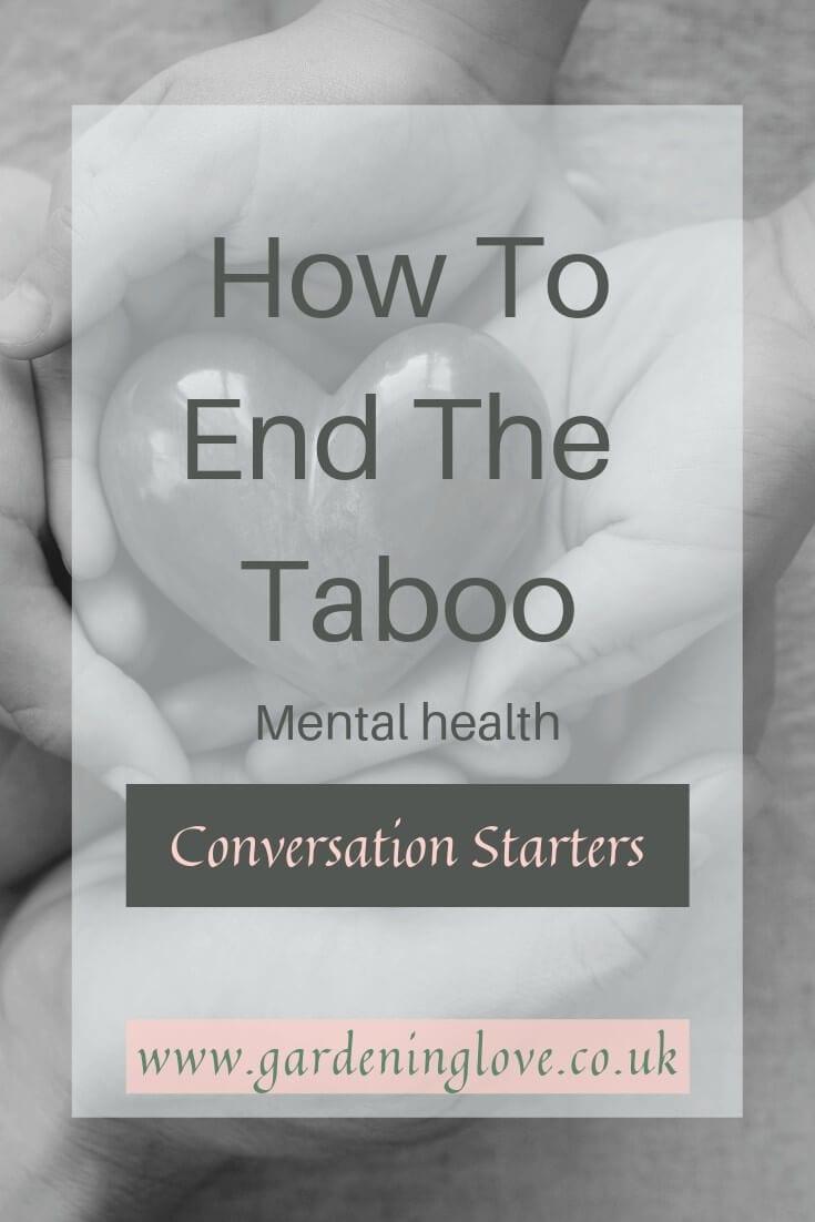 Mental health conversation starter ideas to help end the stigma of mental health. #talk #itsoktotalk #mentalhealth #mentalhealthawareness #supportformentalhealth #stigma #taboo