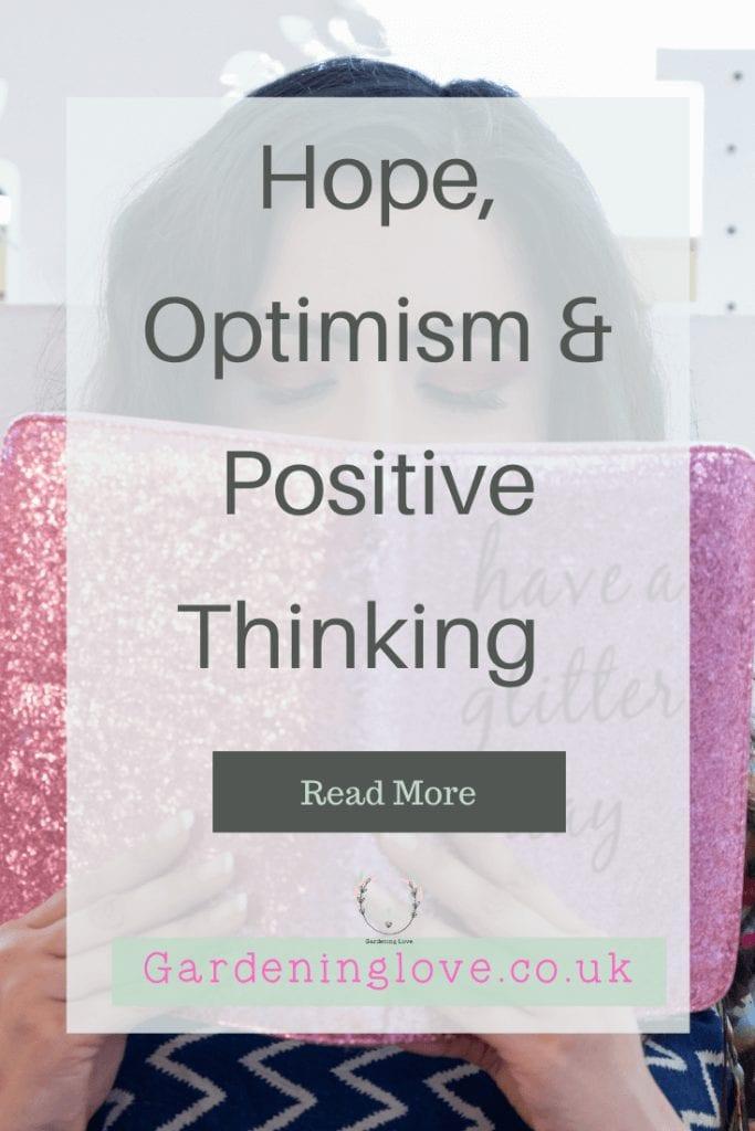 Hope, optimism and positive thinking