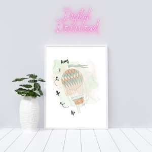 Up Up And Away Printable Wall Art