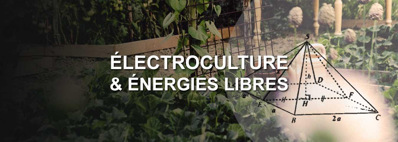 Electroculture et énergie Libre