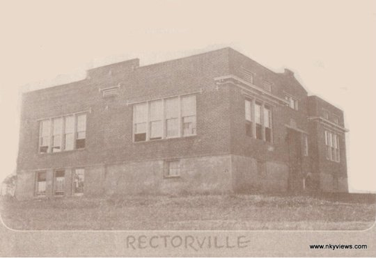 The Rectorville Consolidated School, from the website www.nkyviews.com