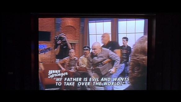 Dr. Evil on the Jerry Springer Show