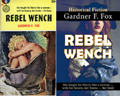Rebel Wench gardner f fox civil war historical romance kurt brugel