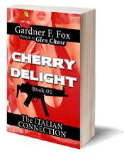 paperback novel Italian Connection cherry delight glen chase gardner f fox sexecutioner kurt brugel