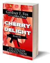 paperback novel Italian Connection cherry delight glen chase gardner f fox sexecutioner kurt brugel