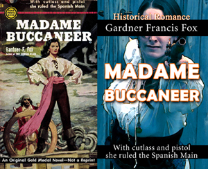 madame buccaneer gardner francis fox historical romance paperback novel books kurt brugel adventure library