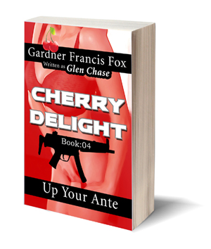 cherry delight up your ante gardner francis fox ebook paperback novel kurt brugel kindle library glen chase kurt brugel sexecutioner mafia