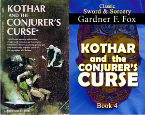 kothar and the conjurer's curse sword and sorcery gardner f fox ebook paperback novel kurt brugel kindle gardner francis fox men's adventure library