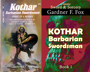 kothar barbarian swordsman the sword of the sorcerer gardner f fox ebook paperback novel kurt brugel kindle gardner francis fox men's adventure library