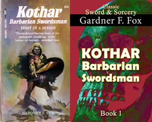 kothar barbarian swordsman the sword of the sorcerer gardner f fox ebook paperback novel kurt brugel kindle gardner francis fox men's adventure library