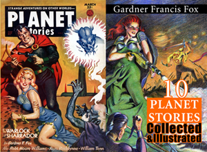 gardner f fox pulp ebook science fiction PLANET STORIES collection illustrated kurt brugel