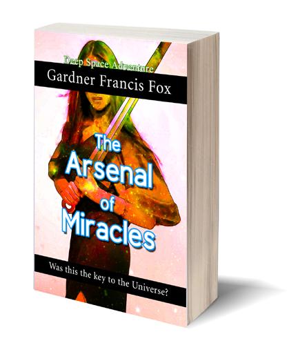 the arsenal of miracles gardner f fox ebook pulp paperback novel kurt brugel kindle gardner francis fox men's adventure library historical romance sword and sorcery erotica sleaze