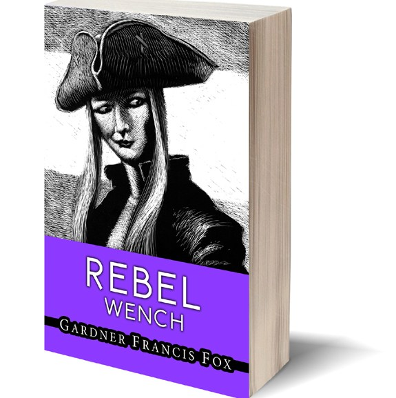 "Rebel Wench – Blog #002 of the 160 ""Pretty faces"" book cover Challenge"