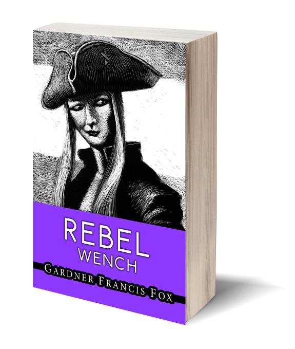 Rebel Wench gardner francis fox library historical fiction scratchboard cover kurt brugel