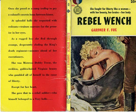 Rebel Wench gardner francis fox library historical fiction original cover  artist Walter Baumhofer