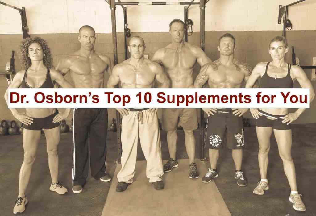 Dr Osborn's top 10 supplements