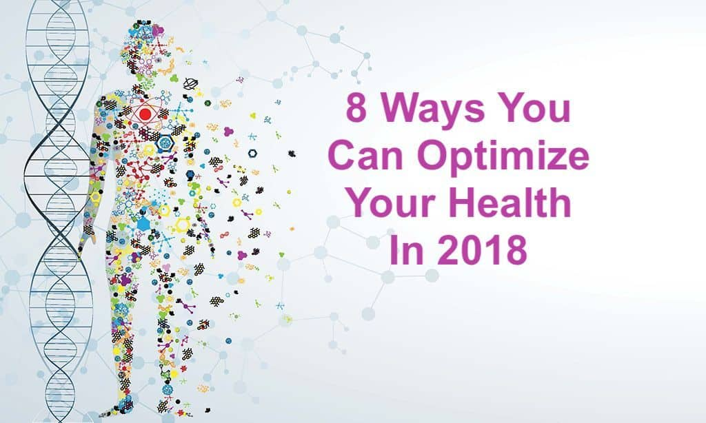 optimize your health in 2018