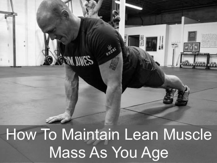 Maintain Lean Muscle Mass