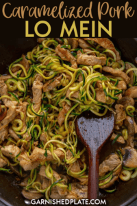 A delicious sweet and spicy pork tossed with fresh zucchini noodles for a healthy yet tasty treat. Caramelized Pork Lo Mein is a quick and simple dinner to satisfy your take-out craving. #spiralized #lomein #porkrecipe