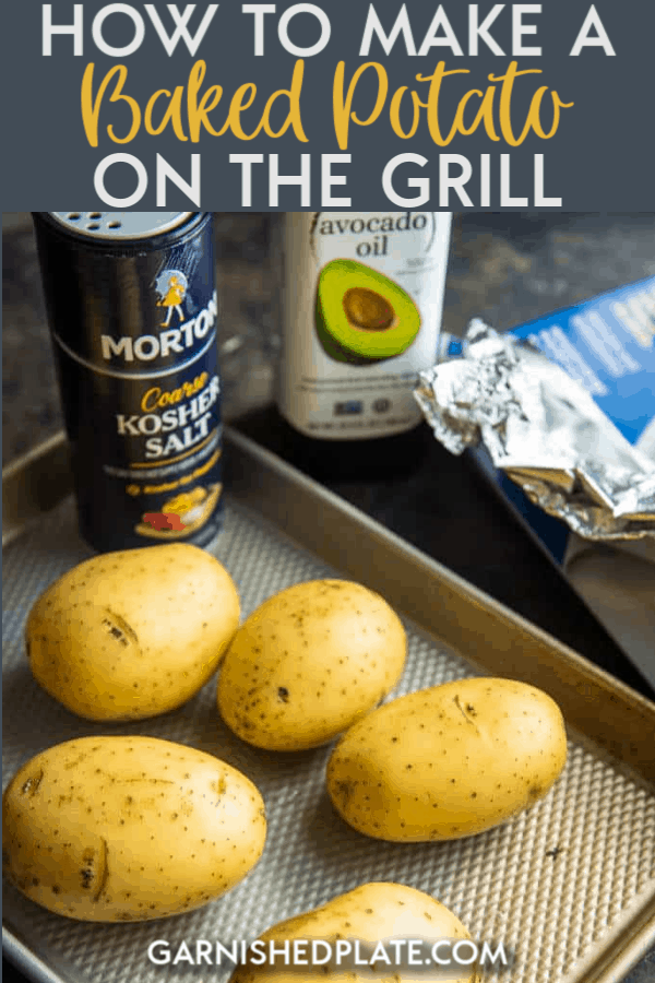 If you've ever wondered how to make a baked potato on the grill, I'm going to show you how simple and time-saving it can be! #grillrecipe #potato #bakedpotato