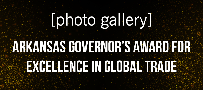 [PHOTO GALLERY] Arkansas Governor's Awards for Excellence in Global Trade