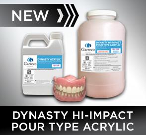 New from Garreco - Dynasty Hi-Impact Pour Type Dental Acrylic