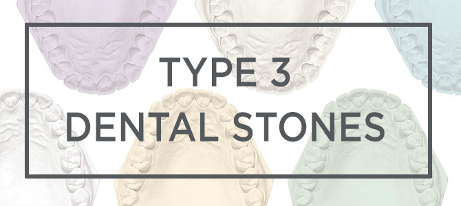 Type 3 Dental Stones