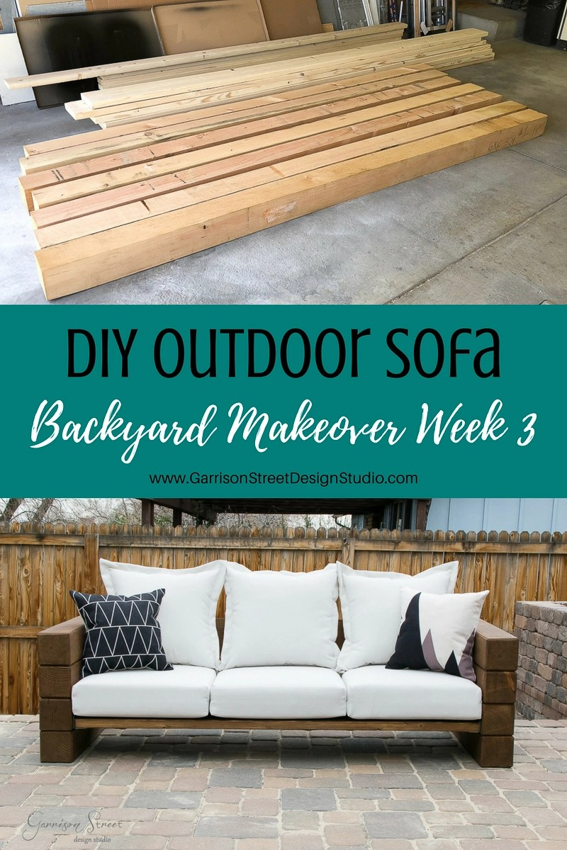 This Post, DIY Outdoor Sofa, Appeared First On Garrison Street Design  Studio.