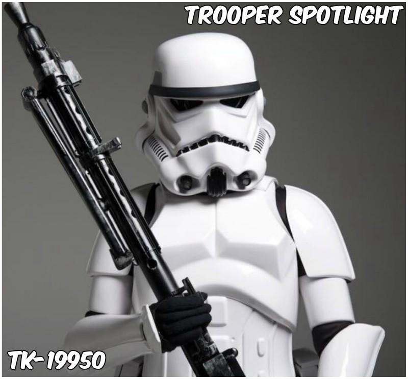 Trooper Spotlight: TK-19950