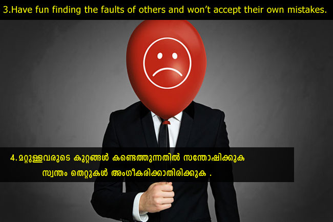 Having fun finding the faults of others and won't Accept their own mistakes.