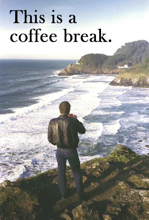 Gary Whitley taking one of many coffee breaks on the Oregon Coast. Before Starbucks this was how we did it!
