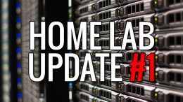 Home Lab Update #1 Build a Home Lab From Scratch