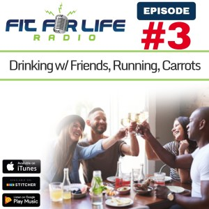 Drinking With Friends, Running, Carrots