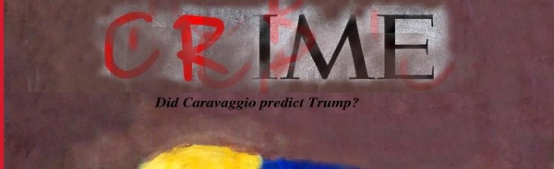 Did Caravaggio predict Trump, detail