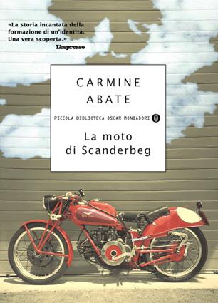 La Moto di Scanderbeg e Tra Due Mari di Carmine Abate | Recensioni di Gaspare Agnello
