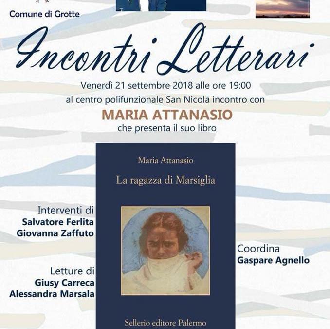 Incontri Letterari: Maria Attanasio presenta il suo libro a Grotte