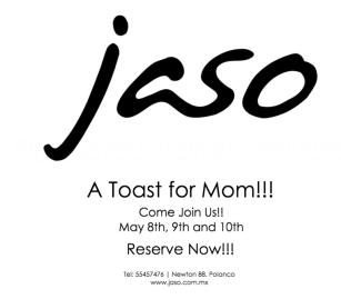 Jaso, alta cocina americana, con una repostería que te deja pasmado, tiene un evento especial para la mamá de diente exigente.