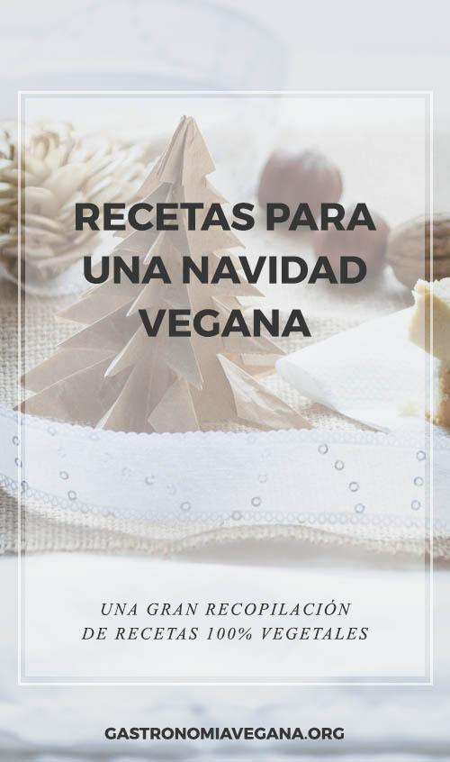 Recetas para una navidad vegana