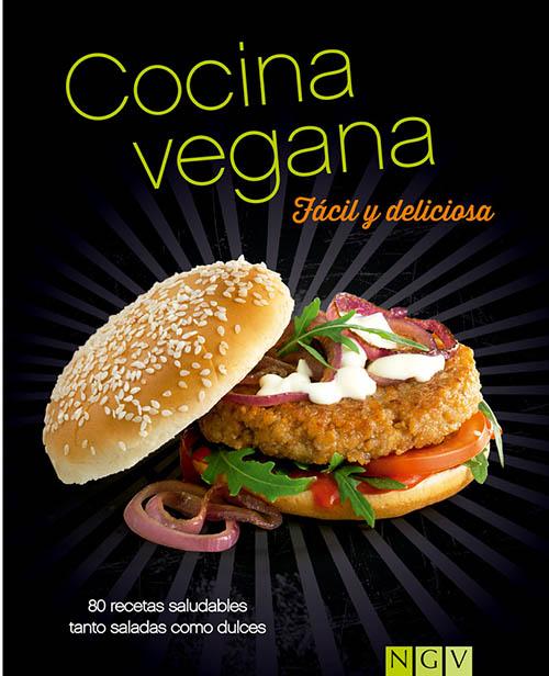 Libros de cocina vegana en castellano: Cocina vegana fácil y deliciosa
