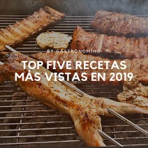 top five recetas mas vistas en 2019