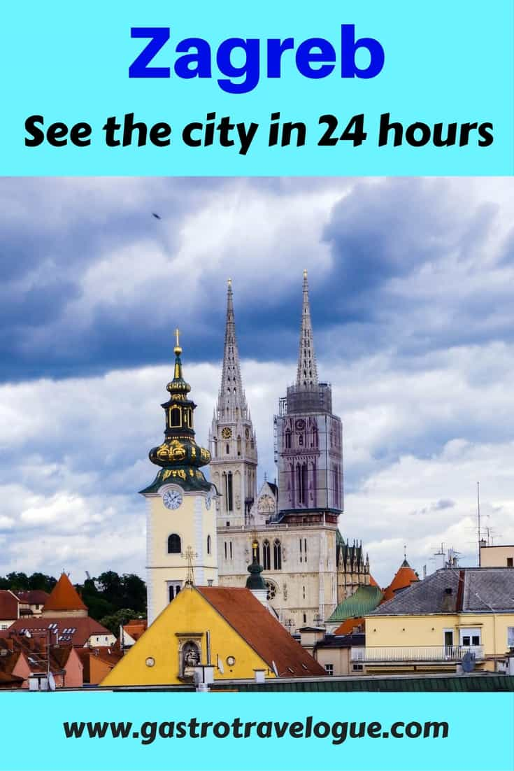 Visit Zagreb Croatia in just 24 hours