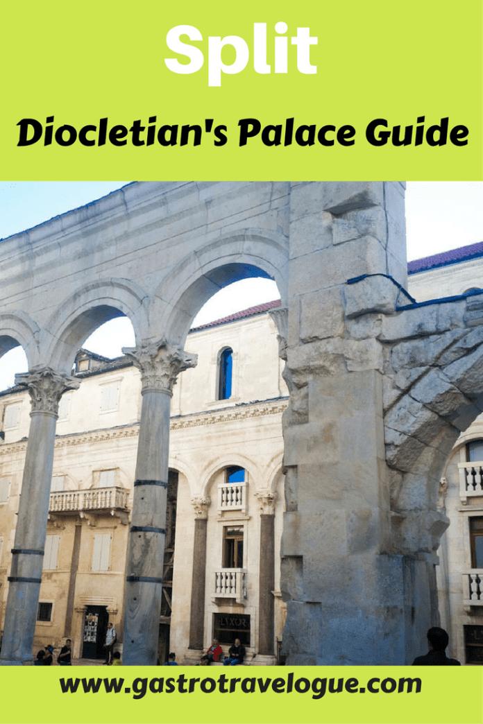 Diocletian Palace Guide Split Croatia