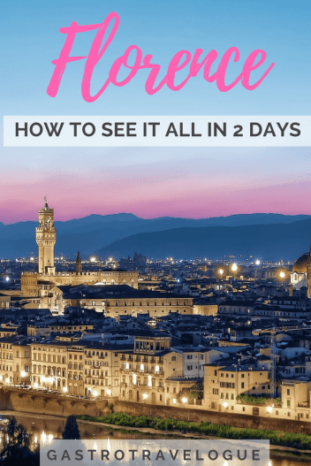 Ultimate 2 day guide to Florence